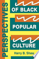 Perspectives Of Black Popular Culture book