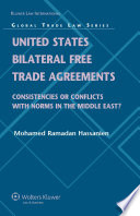 United States Bilateral Free Trade Agreements : of the middle east and north africa...