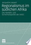 Regionalismus Im Südlichen Afrik