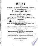 Rede über die Absicht, den Nutzen und die wesentliche Einrichtung der in München errichteten Feyertags-Schule für Handwerksgesellen und Jungen