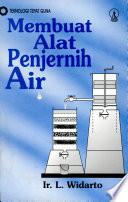 Teknologi Tepat Guna MEMBUAT ALAT PENJERNIH AIR