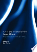 Abuse And Violence Towards Young Children