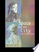 Art  Space and the City