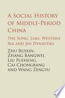 A Social History of Medieval China