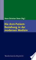 Die Arzt-Patient-Beziehung in der modernen Medizin