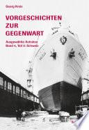Vorgeschichten zur Gegenwart - Ausgewählte Aufsätze Band 4, Teil 2: Schweiz