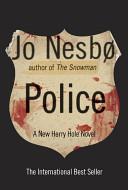 Police  A Harry Hole Novel