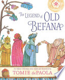 The Legend Of Old Befana : king, she searches to this day,...