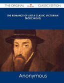 The Romance of Lust a Classic Victorian Erotic Novel   The Original Classic Edition