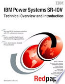 IBM Power Systems SR IOV  Technical Overview and Introduction