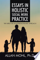Essays in Holistic Social Work Practice