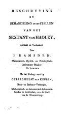 Beschryving En Behandeling In Het Stellen Van Het Sextant Van Hadley