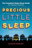 Precious Little Sleep Second Edition