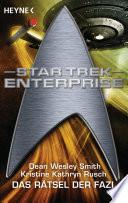 Star Trek   Enterprise  Das R  tsel der Fazi