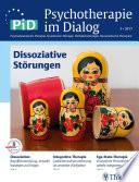 Psychotherapie im Dialog - Dissoziative Störungen