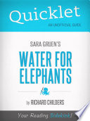 Quicklet on Water for Elephants by Sara Gruen