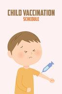Child Vaccination Schedule