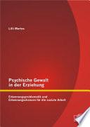 Psychische Gewalt In Der Erziehung Erkennungsproblematik Und Erkennungschancen F R Die Soziale Arbeit