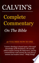 Calvin s Complete Commentary on the Bible
