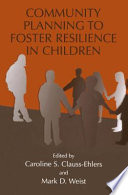Community Planning To Foster Resilience In Children book