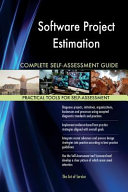 Software Project Estimation Complete Self Assessment Guide