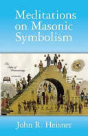 Meditations On Masonic Symbolism