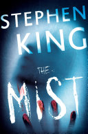 The Mist Novella About A Town Engulfed In A Dense