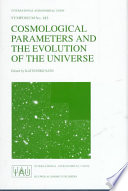 Cosmological Parameters And The Evolution Of The Universe book