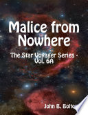 Malice from Nowhere   The Star Voyager Series   Vol  6A