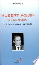 Hubert Aquin et la radio