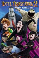 Ebook Hotel Transylvania 2 Movie Novelization Epub N.A Apps Read Mobile