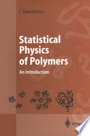 Statistical Physics of Polymers