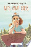 MJ s Camp Crisis