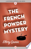The French Powder Mystery Gruesome Puzzle For Ellery Queen The