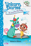 Bo And The Merbaby A Branches Book Unicorn Diaries 5 Library Edition Volume 5
