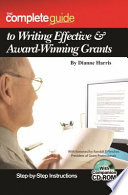 The Complete Guide to Writing Effective   Award Winning Grants