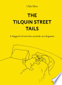 The Tilquin Street Tails
