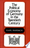 The Political Economy of Germany in the Twentieth Century