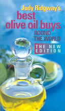 Judy Ridgway s Best Olive Oil Buys Round the World