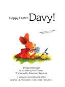 Happy Easter  Davy