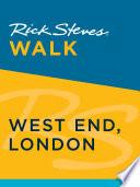 Rick Steves Walk  West End  London
