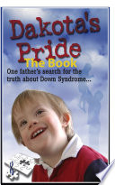 Dakota   s Pride The Book  Parents Search for Positive News and Hope on Down