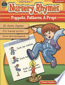Nursery Rhymes  Puppets  Patterns   Props