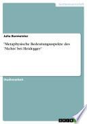 'Metaphysische Bedeutungsaspekte des 'Nichts' bei Heidegger'