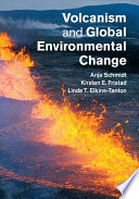 Volcanism and Global Environmental Change