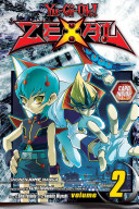 Yu Gi Oh  Zexal : rage. duelists, using devices called...