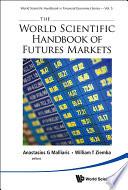 The World Scientific Handbook Of Futures Markets book