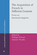 The Acquisition of French in Different Contexts