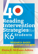 40 Reading Intervention Strategies for K 6 Students
