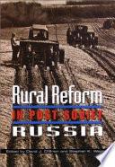 Rural Reform in Post Soviet Russia